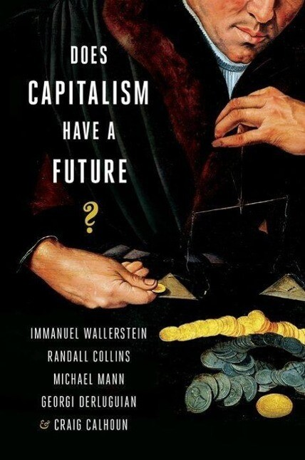 Does Capitalism Have a Future? als Taschenbuch ...