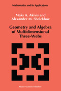 Geometry and Algebra of Multidimensional Three-Webs