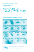 New Light on Galaxy Evolution: Proceedings of the 171st Symposium of the International Astronomical Union, Held in Heidelberg, Germany, June 26 30, 1