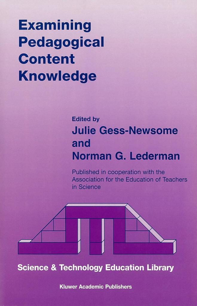 Examining Pedagogical Content Knowledge als Buc...