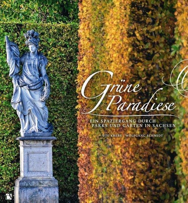 Grüne Paradiese als Buch von Ute Krebs, Wolfgan...
