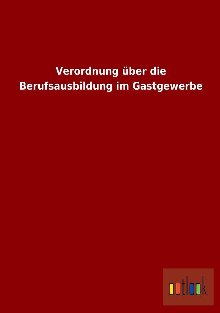 Verordnung über die Berufsausbildung im Gastgew...