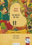 Alis Nase. Kinderbuch Deutsch-Spanisch