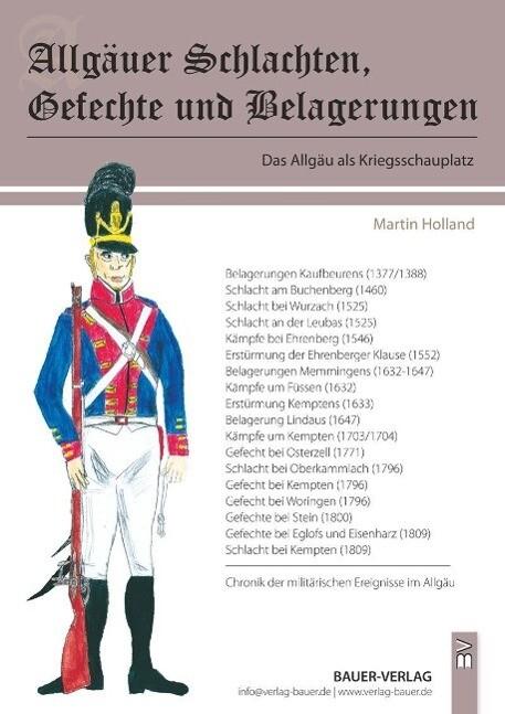 Allgäuer Schlachten, Gefechte und Belagerungen ...