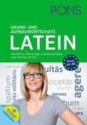 PONS Grund- und Aufbauwortschatz Latein nach Themen