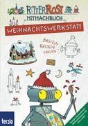 Ritter Rost: Weihnachtswerkstatt