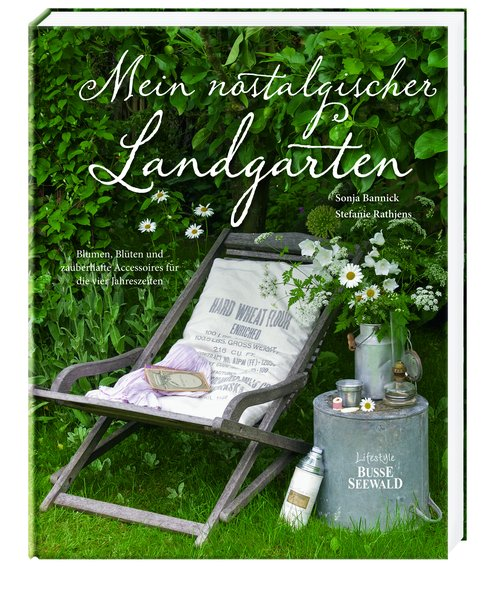 Mein nostalgischer Landgarten als Buch von Sonj...