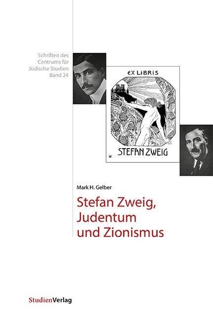 Stefan Zweig, Judentum und Zionismus als Buch (gebunden)