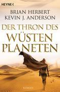 Der Wüstenplanet - Great Schools of Dune 01. Der Thron des Wüstenplaneten