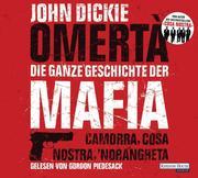 Omertà. Die ganze Geschichte der Mafia