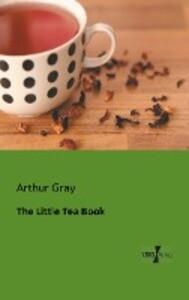 The Little Tea Book als Buch von