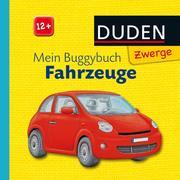 Duden Zwerge: Mein Buggybuch Fahrzeuge