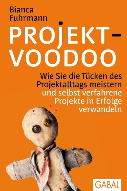 Projekt-Voodoo® als Buch von Bianca Fuhrmann