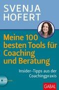Meine 100 besten Tools für Coaching und Beratung