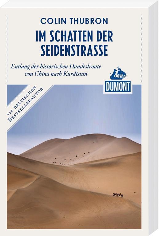 DuMont Reiseabenteuer Im Schatten der Seidenstr...
