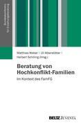 Beratung von Hochkonflikt-Familien