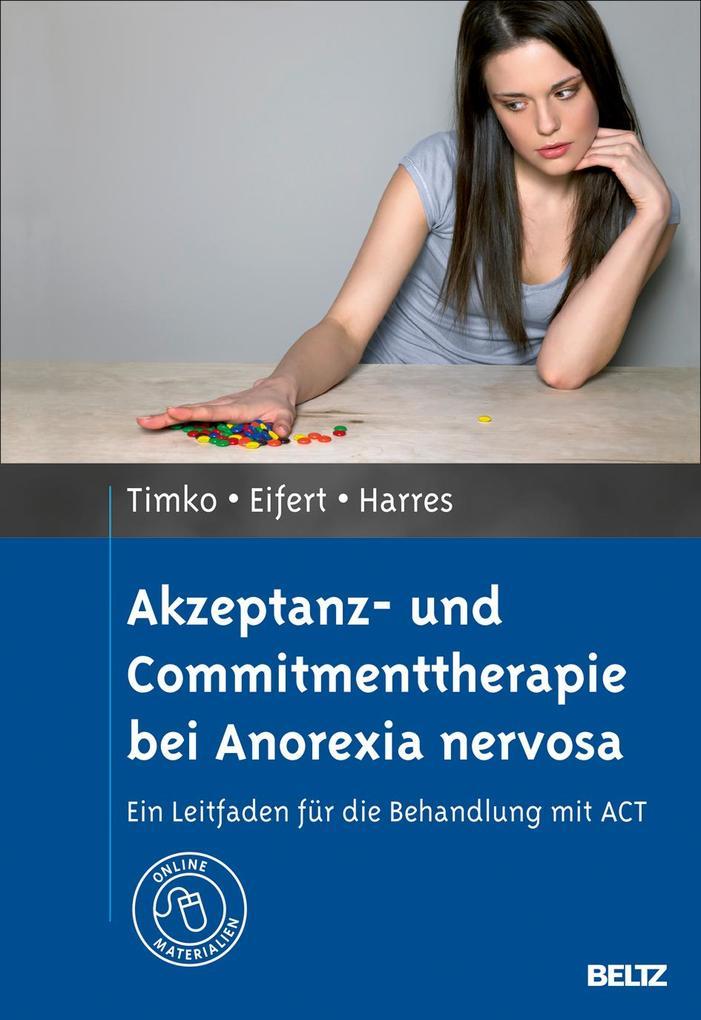 Akzeptanz- und Commitmenttherapie bei Anorexia nervosa als Buch