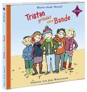 Tristan gründet eine Bande