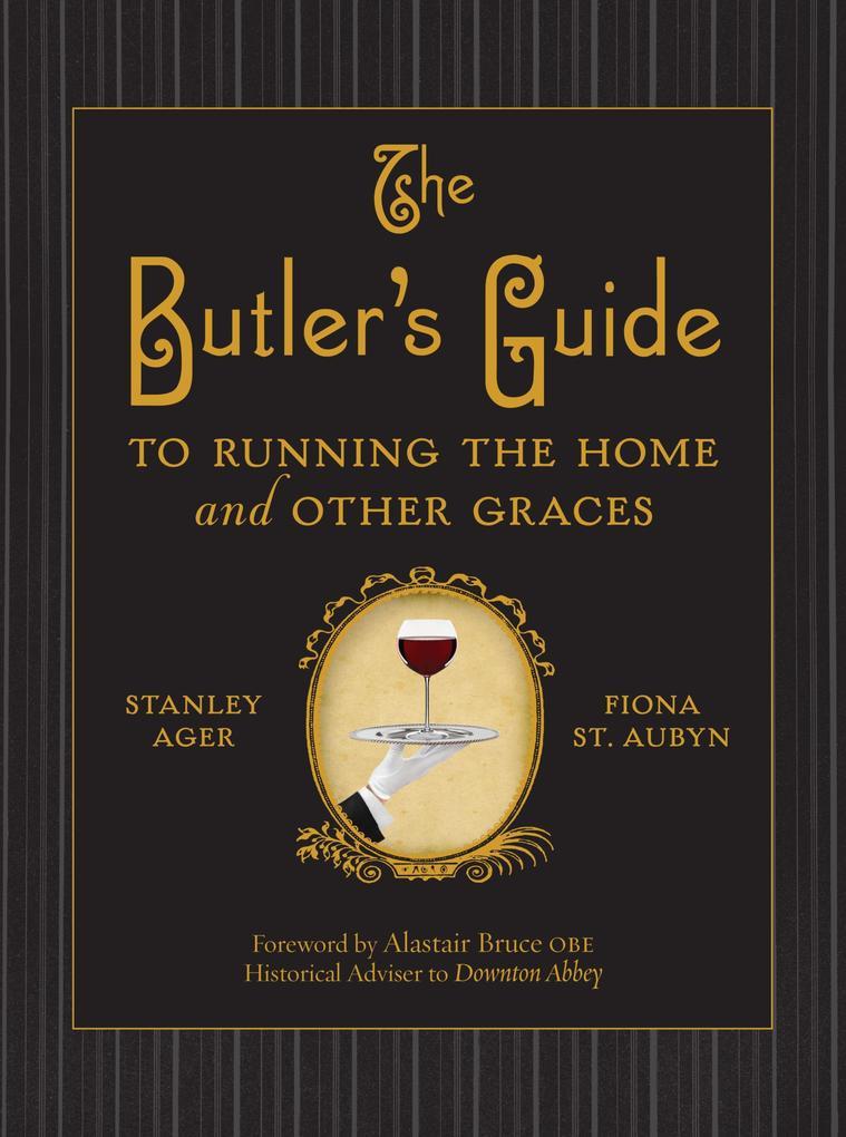 The Butler´s Guide als eBook Download von Stanl...