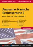 Angloamerikanische Rechtssprache Band 2