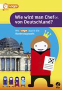 Wie wird man Chef(in) von Deutschland
