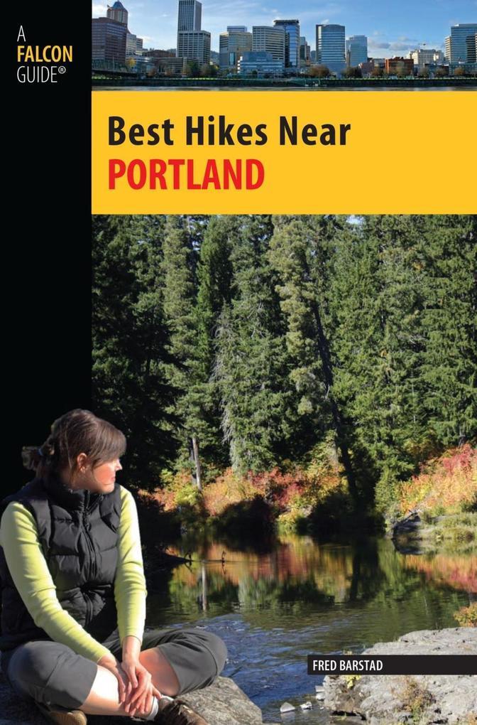 Best Hikes Near Portland als eBook Download von...