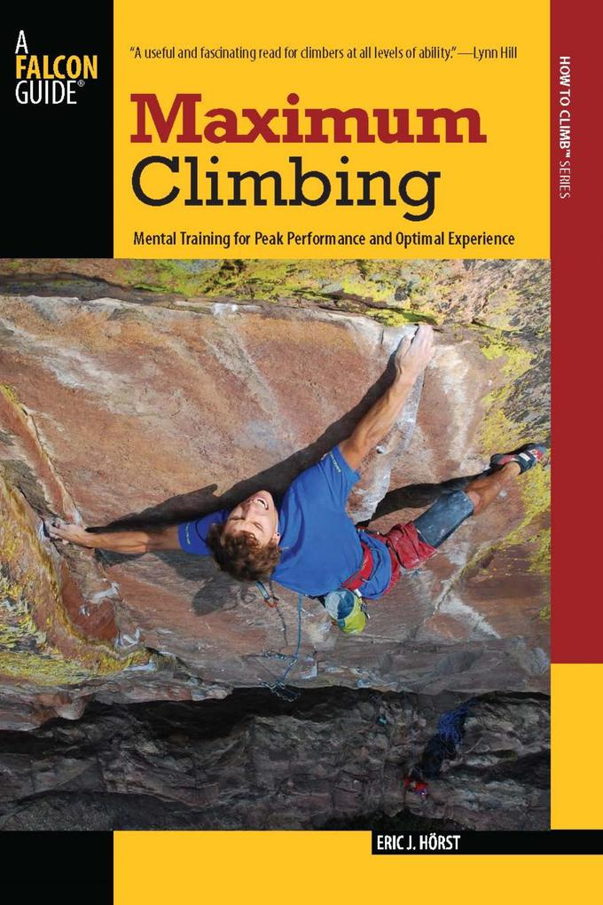 Maximum Climbing als eBook Download von Eric Horst