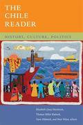 The Chile Reader: History, Culture, Politics