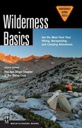Wilderness Basics: Get the Most from Your Hiking, Backpacking, and Camping Adventure