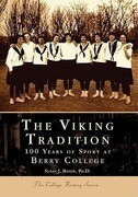 The Viking Tradition: 100 Years of Sports at Berry College