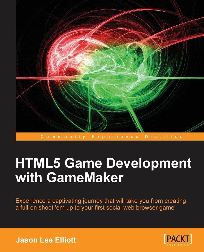 Html5 Game Development with Gamemaker als Tasch...