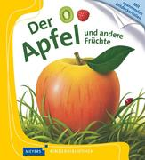 Der Apfel - Und andere Früchte