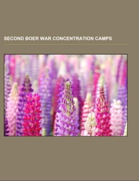 Second Boer War concentration camps als Taschen...