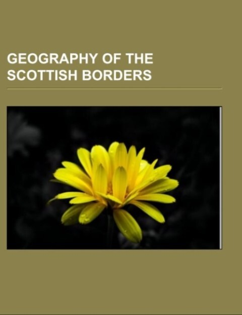 Geography of the Scottish Borders als Taschenbu...