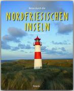Reise durch die Nordfriesischen Inseln