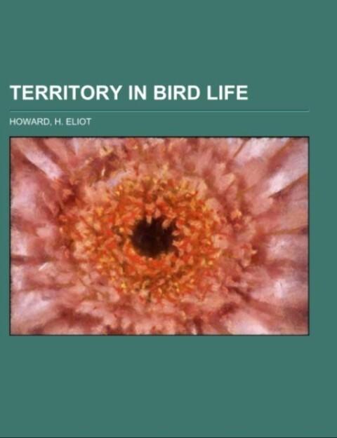 Territory in Bird Life als Taschenbuch von H. E...