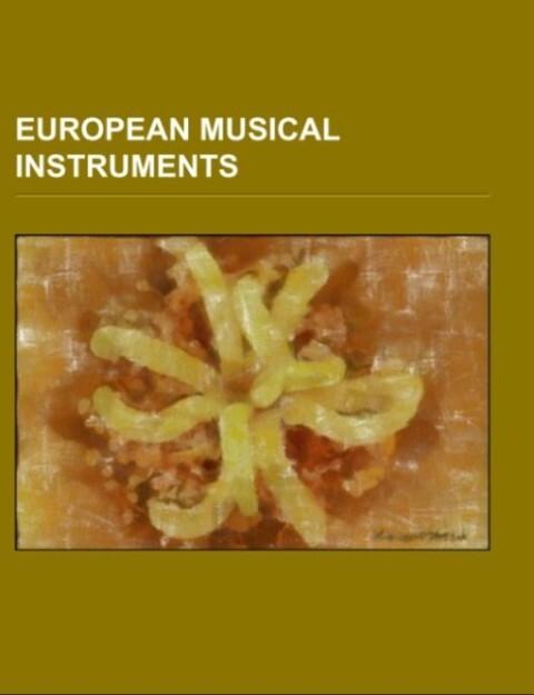 European musical instruments als Taschenbuch von