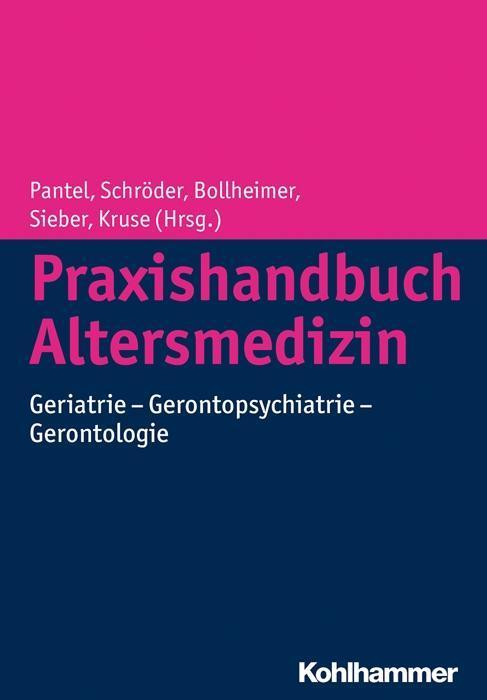 Praxishandbuch Altersmedizin als Buch von