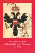 Oberösterreichische und kaiserliche Zentralbehörden bis 1752