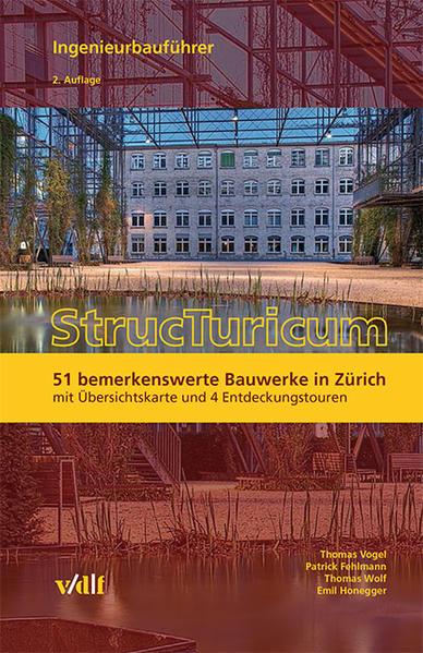 StrucTuricum - Ingenieurbauführer als Buch von ...