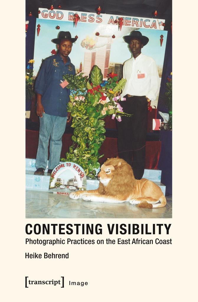 Contesting Visibility als Buch von Heike Behrend