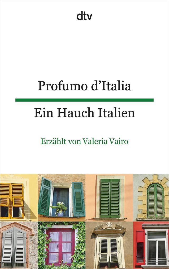 Profumo d'Italia Ein Hauch Italien als Taschenbuch