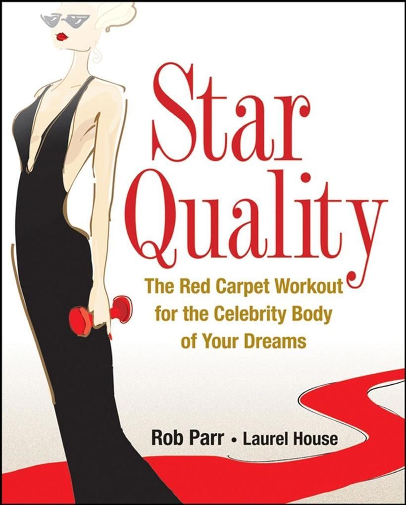 Star Quality als eBook Download von Rob Parr, L...