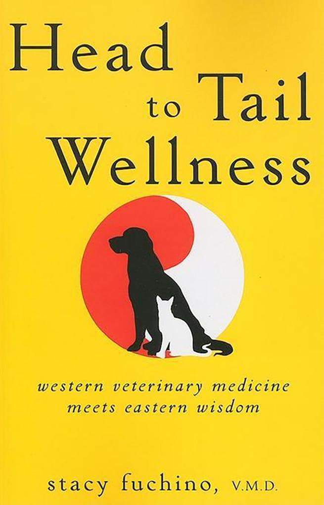 Head to Tail Wellness als eBook Download von St...