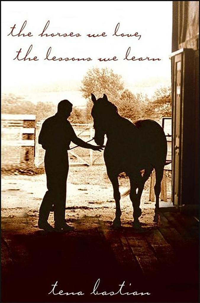 The Horses We Love, The Lessons We Learn als eB...