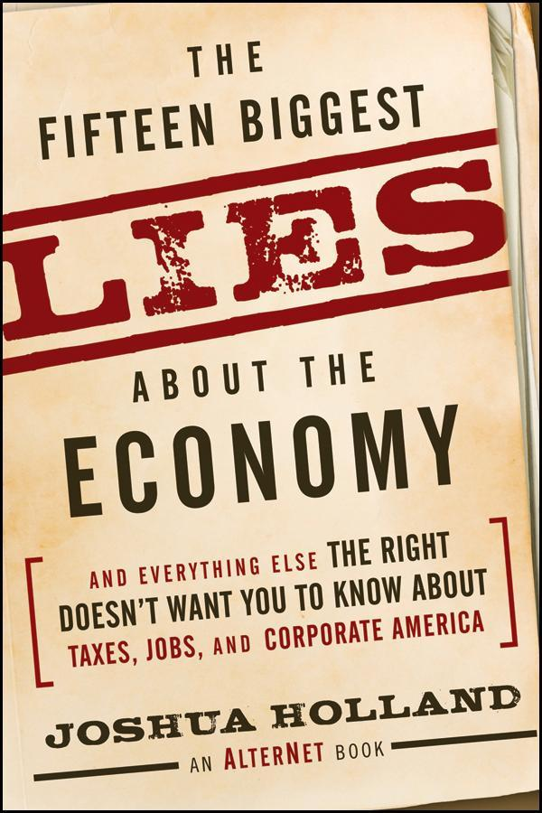 The Fifteen Biggest Lies about the Economy als ...