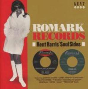 Romark Records-Kent Harris´ Soul Sides