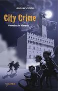 City Crime 01 - Vermisst in Florenz