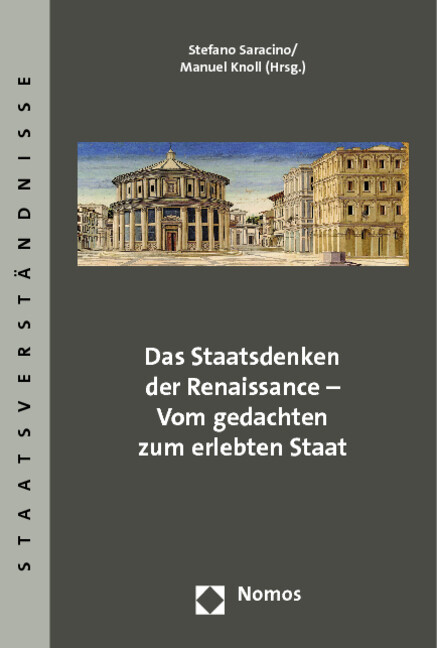 Das Staatsdenken der Renaissance - Vom gedachte...