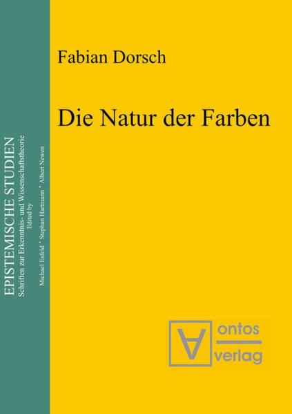 Die Natur der Farben als Buch von Fabian Dorsch
